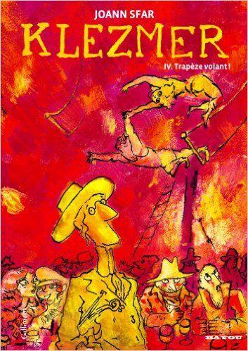 Amazon.fr - Klezmer (Tome 4-Trapèze volant!) - Joann Sfar - Livres