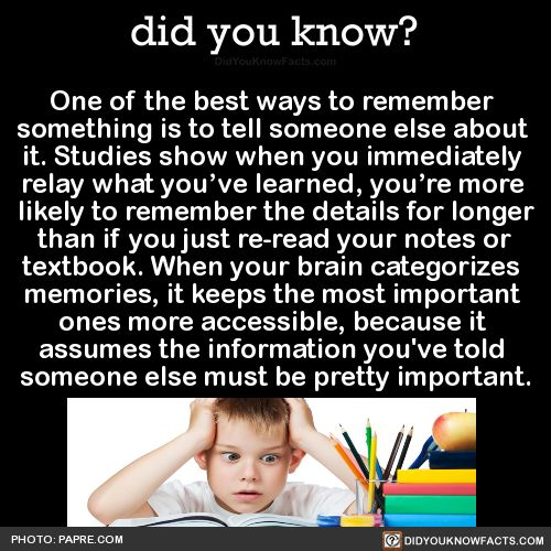 did you know? ^ That's so crazy I have noticed this when I study with others or explain what I've learned!