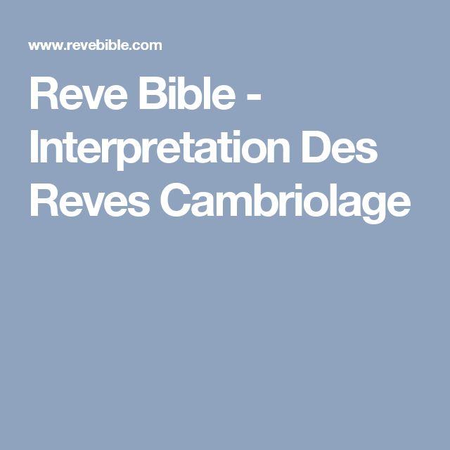 Reve Bible - Interpretation Des Reves Cambriolage