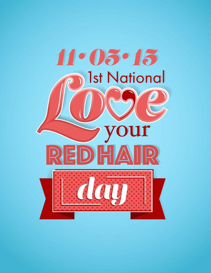 National Love Your Red Hair Day is November 5th!