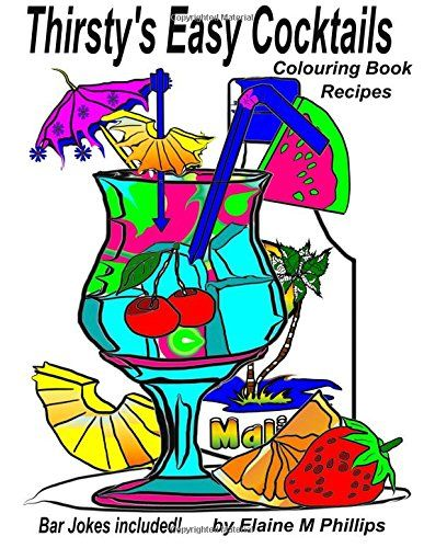 Thirsty's Easy Cocktails Colouring Book: Adult Colouring ... https://www.amazon.com/dp/1988097061/ref=cm_sw_r_pi_dp_U_x_pmZEAb8ZSK27Z