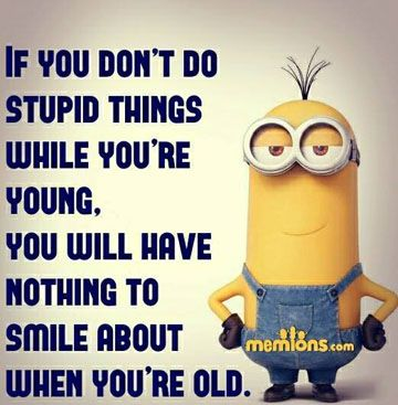 Unless you do them while you are old.  Lol. €♡€