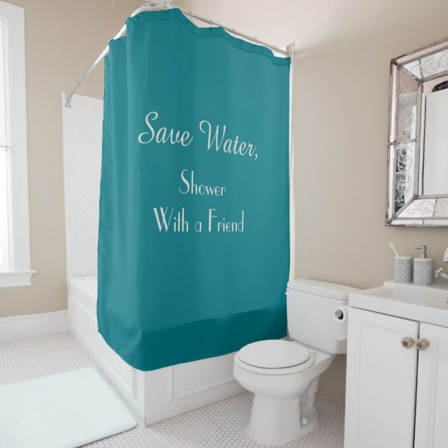 Funny Save Water Biscay Bay Color Shower Curtain Zazzle Com