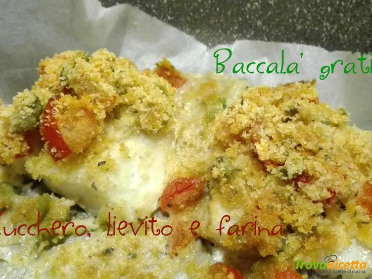 Baccalà gratinato con pomodorini e olive  #ricette #food #recipes