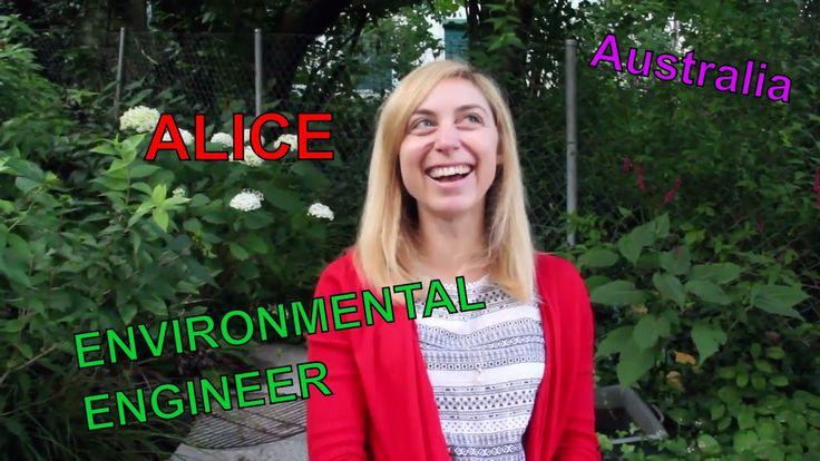 Alice the FEMALE ENVIRONMENTAL ENGINEER from Australia // Women in STEM ...