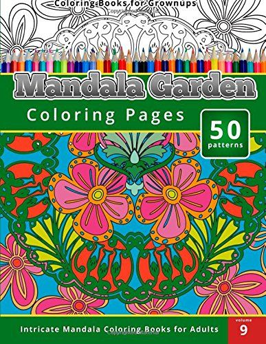 Coloring Books For Grown Ups Mandala Garden Pages By Chiquita Publishing