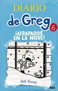 Diario de Greg 6 - ¡Atrapados en la nieve! - JEFF KINNEY