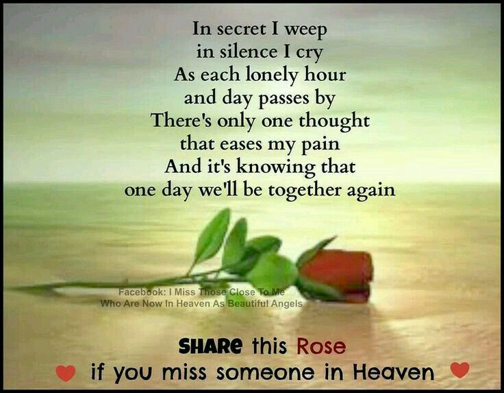 Missing someone in Heaven.