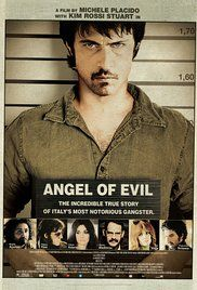 Angel Of Evil Watch Online. A biography of Milanese bank robber Renato Vallanzasca.