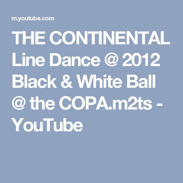 THE CONTINENTAL Line Dance @ 2012 Black & White Ball @ the COPA.m2ts - YouTube