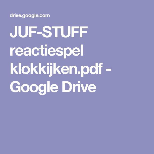 JUF-STUFF reactiespel klokkijken.pdf - Google Drive