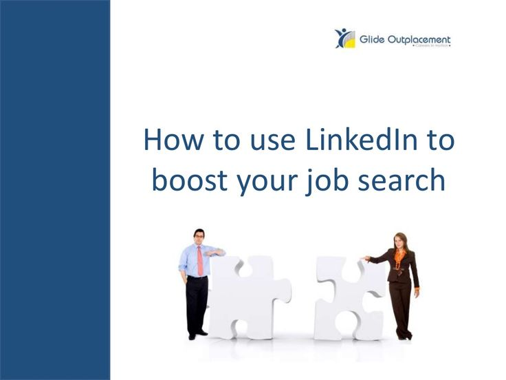 How to use LinkedIn in your job search by Glide Outplacement - tailored career support  via slideshare