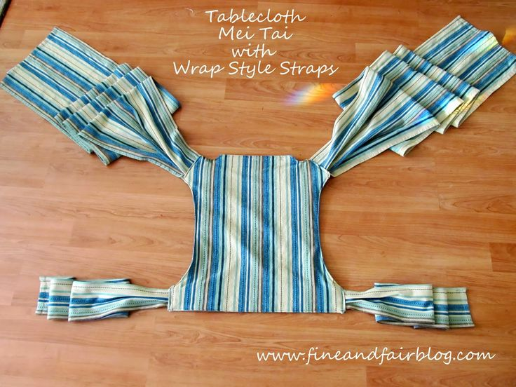 Fine and Fair: Tablecloth Mei Tai Tutorial with Wrap Style Straps Great tutorial! Very clear instructions and I love these straps! Made of sturdy woven cotton table cloth with inside layer of duck cloth for stability.
