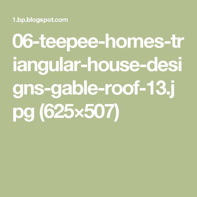 06-teepee-homes-triangular-house-designs-gable-roof-13.jpg (625×507)