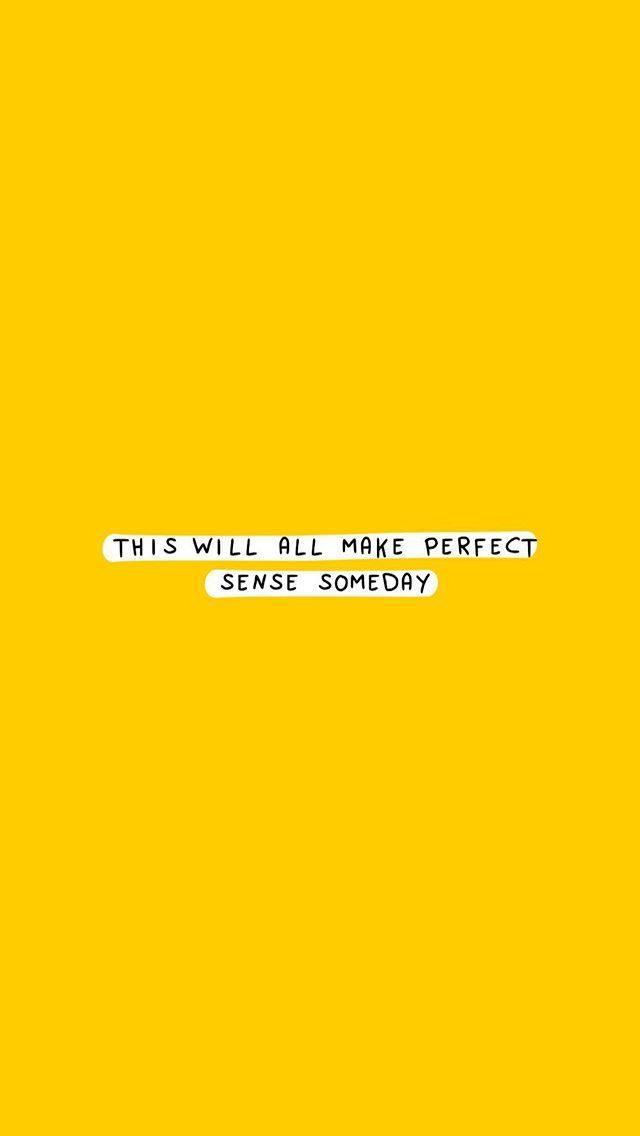 quotes wallpaper lockscreen Yellow quotes, Positive