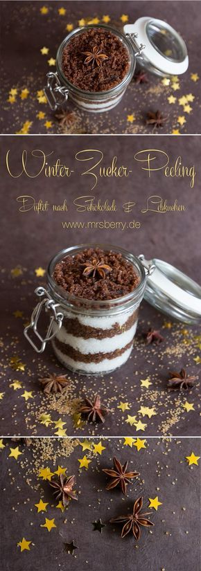 MrsBerry.de | Peeling selber machen: Rezept für Winter-Zucker-Peeling | Mit dem Winter-Zucker-Peeling nehmen wir den herrlichen, aromatischen Duft von süßer Schokolade und würzigem Lebkuchen mit unter die Dusche.