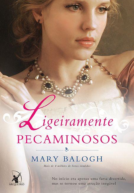 Ligeiramente Pecaminosos (Slightly Sinful) - Mary Balogh - #Resenha   OBLOGDAMARI.COM