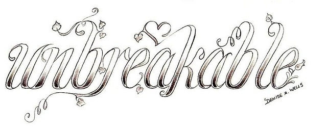 """unbreakable"" Tattoo Design by Denise A. Wells by ♥Denise A. Wells♥, via Flickr"