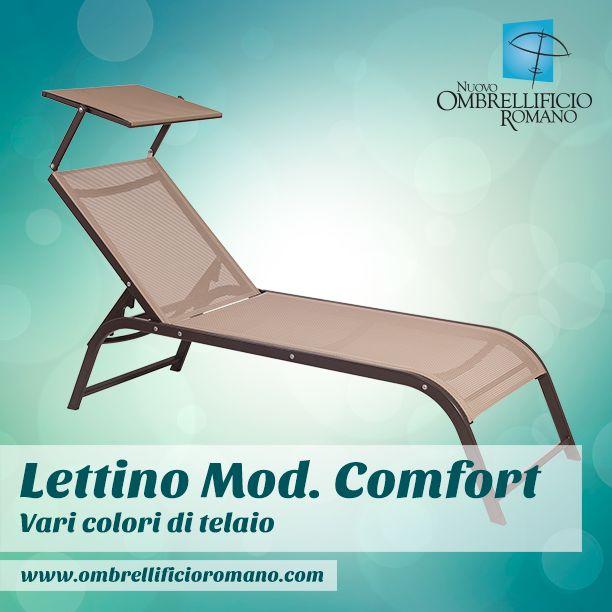 """Oggi vi presentiamo il lettino """"Comfort"""", richiedibile con 4 colori di telo e 3 colori di telaio. Prova a personalizzarlo: http://goo.gl/kGeStQ ."""