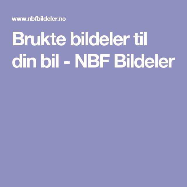 Brukte bildeler til din bil - NBF Bildeler