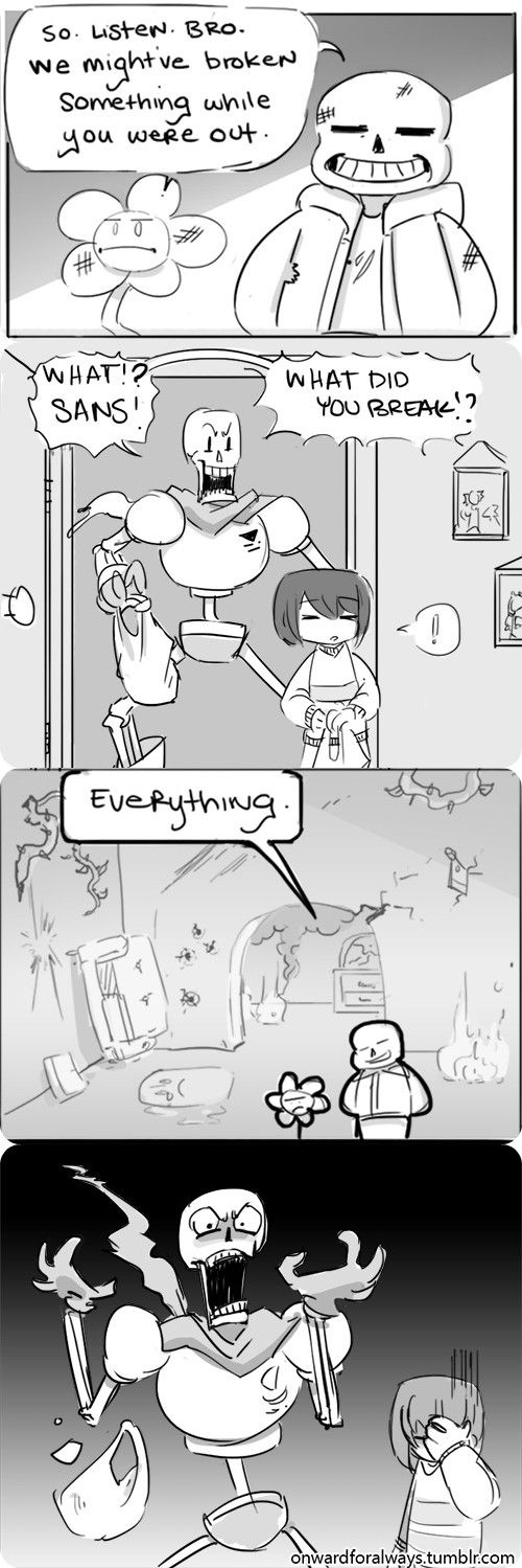 Sans and Flowey - comic  Papy be like: WTF PEOPLE Y U DO DIS 2 ME?! Frisk be like: goddamn holy shit again