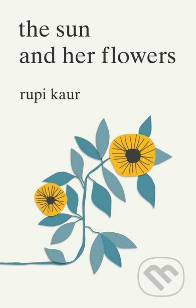 The Sun and Her Flowers - Rupi Kaur- 12,91€