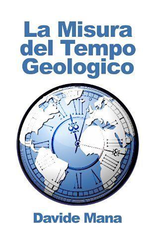 La Misura del Tempo Geologico…
