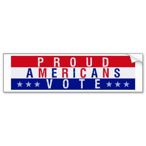 Proud americans vote bumper sticker