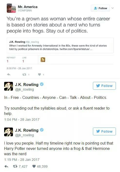 The hell? Did he miss the part about her making a billion dollars through those books? The f has he done lately? Clearly, he never read the books or he would be more cultured than that. intolerance, prejudice, xenophobia, subsagation and superiority based on race was Voldemort's whole shpeel. Seriously, STFU.