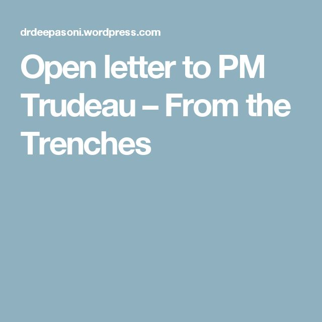 Open letter to PM Trudeau – From the Trenches