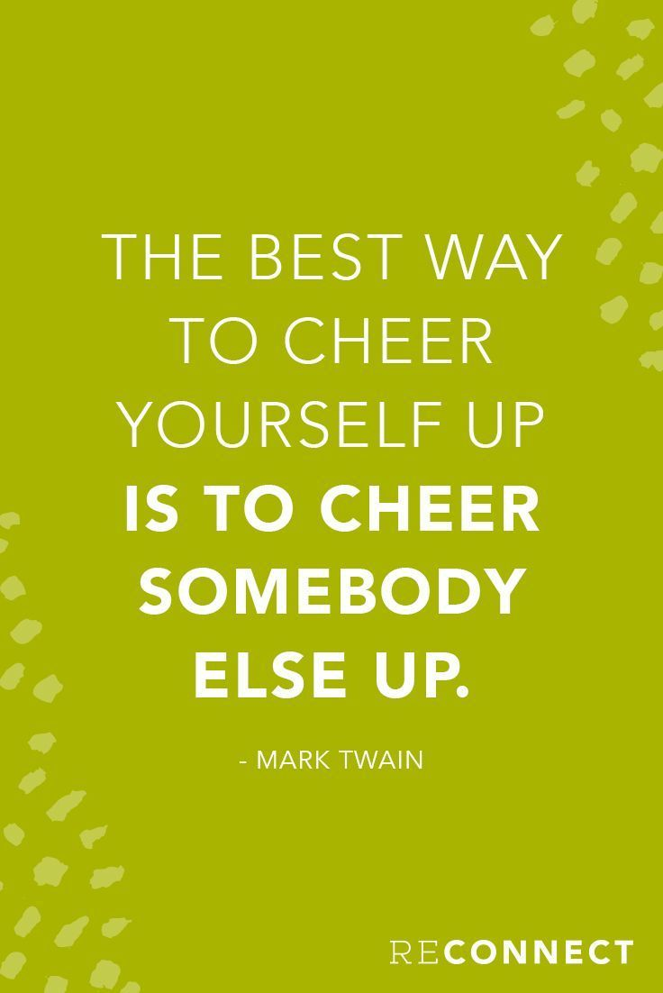 Join the Reconnect Movement! | Inspirational, It is and Cheer Quotes To Cheer Someone Up