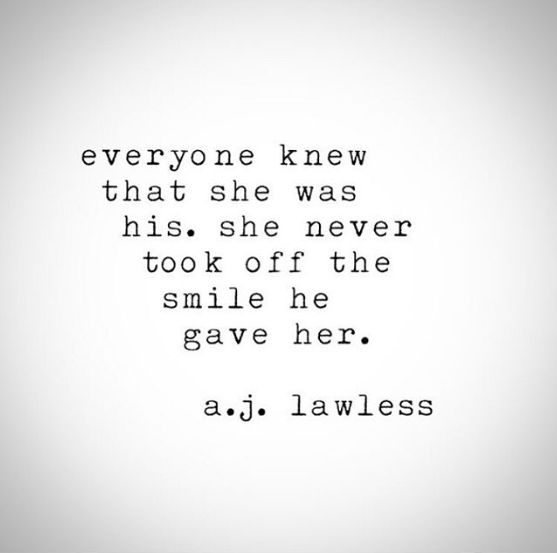 Everyone knew she was his | AJ Lawless Quote