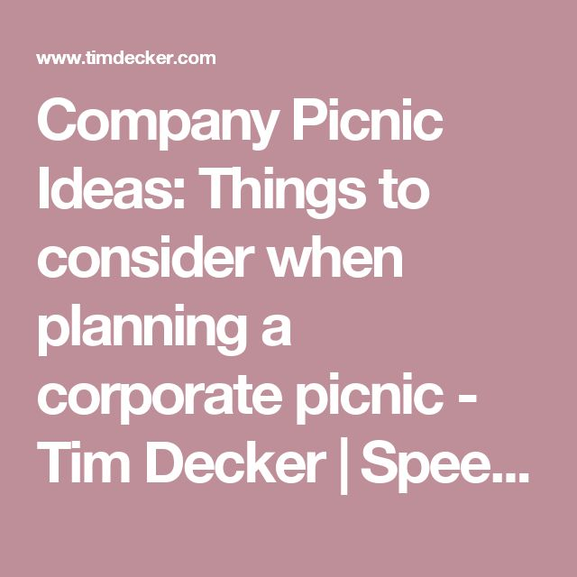 Company Picnic Ideas: Things to consider when planning a corporate picnic - Tim Decker | Speed Painter | BlogTim Decker | Speed Painter | Blog