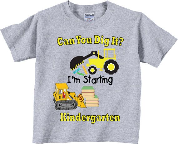 Kindergarten Shirts for Boys, Can You Dig It Kindergarten Shirts