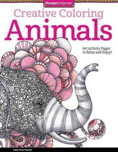 Creative Coloring Animals: Art Activity Pages to Relax and Enjoy! (Design Originals) by Valentina Harper