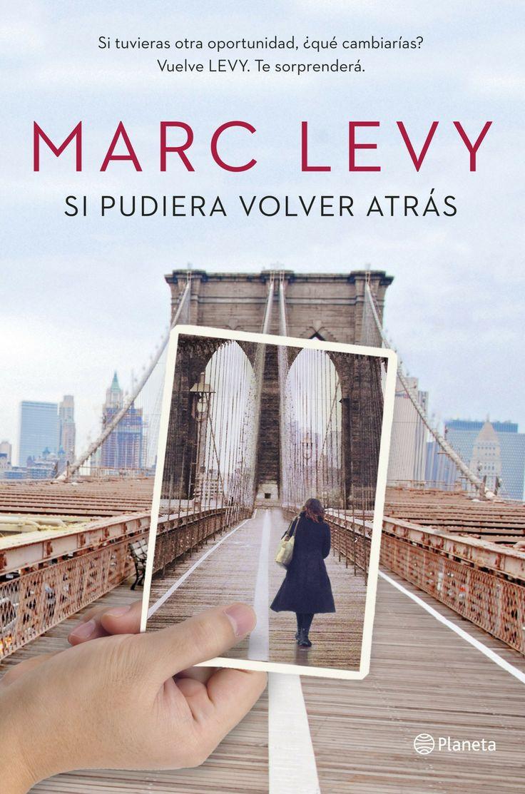 """¿Ya tienes el #ebook de lo último de #MarcLevy? El autor de """"La química secreta de los encuentros"""" y """"Las cosas que no nos dijimos"""" vuelve a la carga con """"Si pudiera volver atrás""""."""