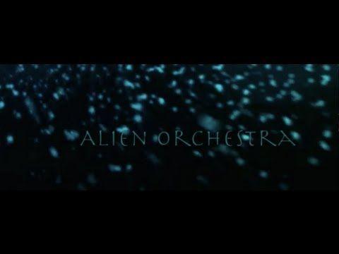 ALIEN ORCHESTRA  -  Saturnian (video trailer)