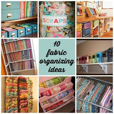 Fun ideas for organizing your fabric stash sewing room for Cool ways to organize your room