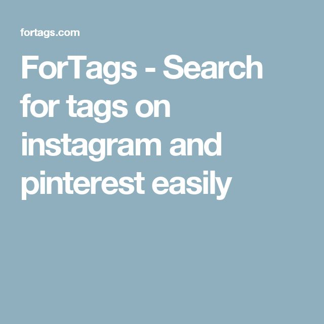 ForTags - Search for tags on instagram and pinterest easily