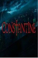 Watch Constantine online (TV Show) - download Constantine - on PrimeWire | LetMeWatchThis | Formerly 1Channel