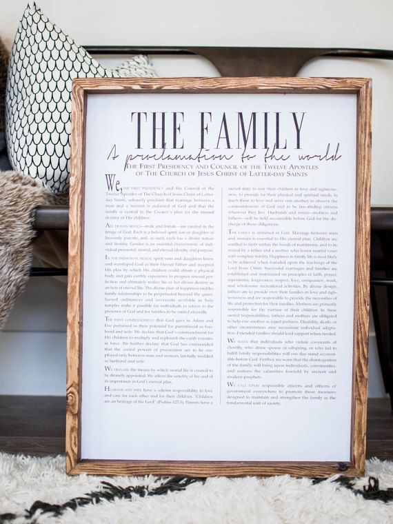 Family Proclamation LDS, ALSO available in THE LIVING CHRIST & ARTICALS OF FAITH just send us a comment in what one you want to order **size shown 18x24  We do offer custom prints, please message us. There is an additional fee for custom orders up to $25. Sorry we do not offer custom sizes. These are framed prints designed by us. The frame is mounted right onto the print, they are not interchangeable. Each sign is handmade by us; from choosing the wood, cutting and staining each piece and…