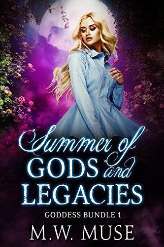 Summer of Gods and Legacies: Goddess Legacy and Goddess Secret (Goddess Bundle Book 1) by [Muse, M.W.]