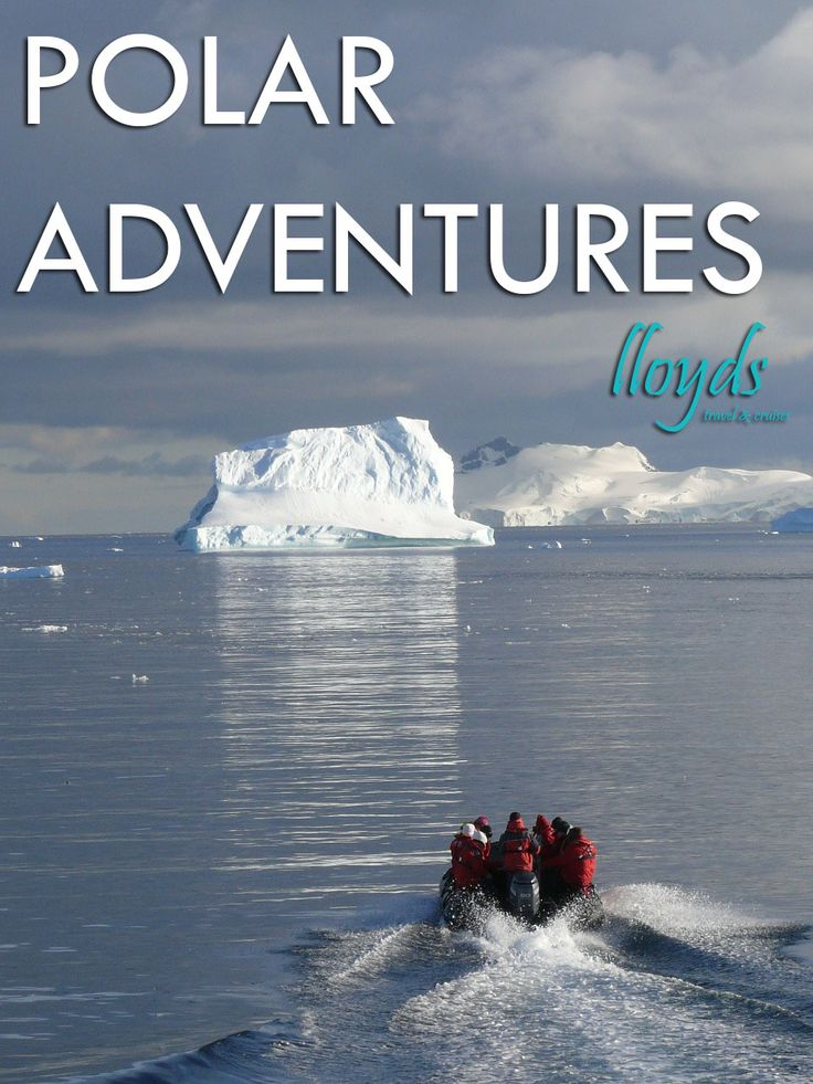 Arctic and Antarctic adventure travel.
