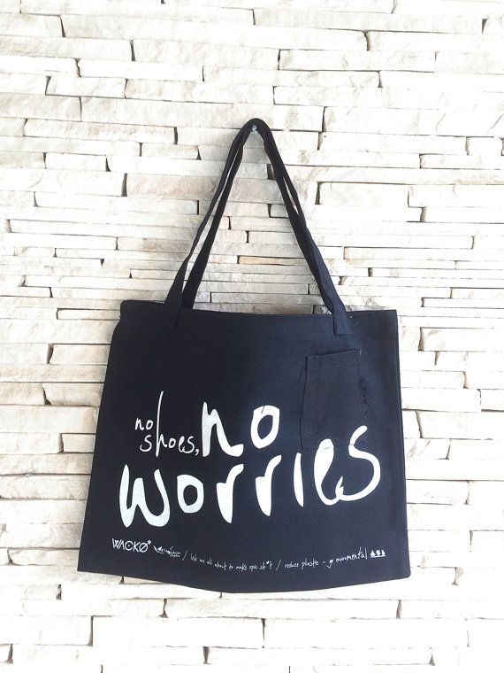 EcoBag No Shoes No Worries by WACKOLIFE on Etsy