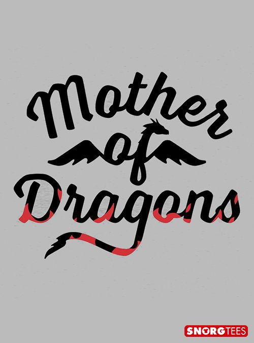 """""""Mother of Dragons"""" grey t-shirt"""