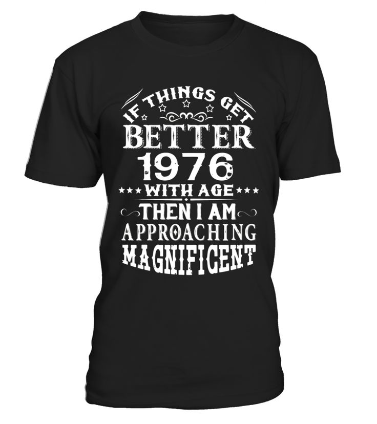 Made In 1976 41th Birthday 41 Years Old Gift T-Shirt  Funny october woman T-shirt, Best october woman T-shirt