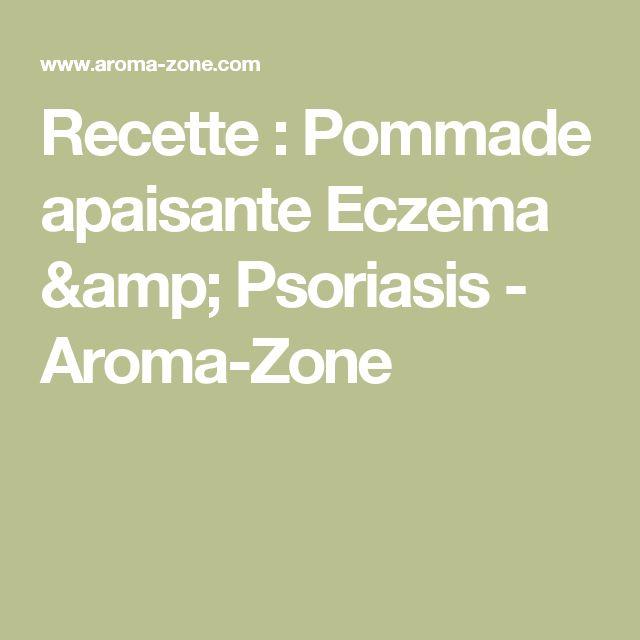 Recette : Pommade apaisante Eczema & Psoriasis - Aroma-Zone