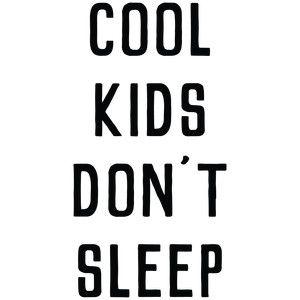 Silhouette Design Store: baby t-shirt: cool kids don't sleep