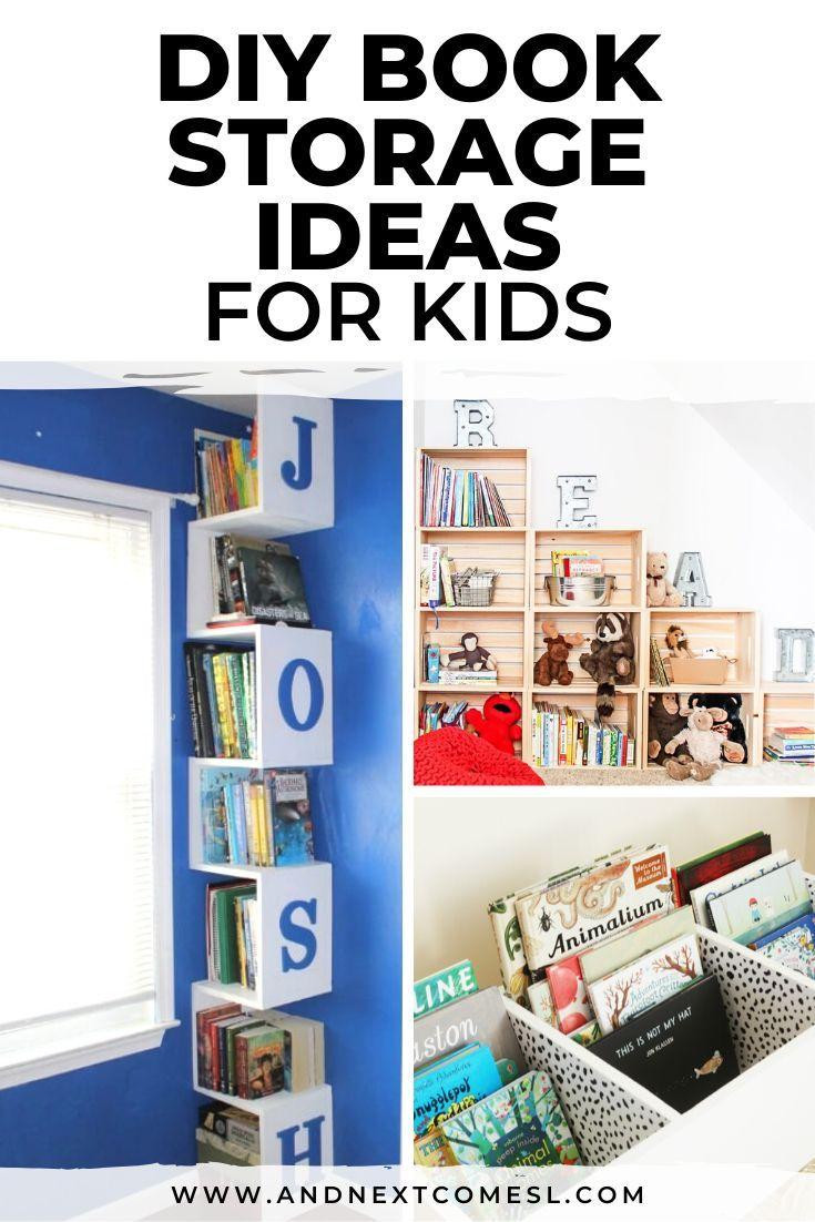 Diy Book Storage Ideas For Kids Kids Book Storage Book Storage Small Space Organizing Kids Books