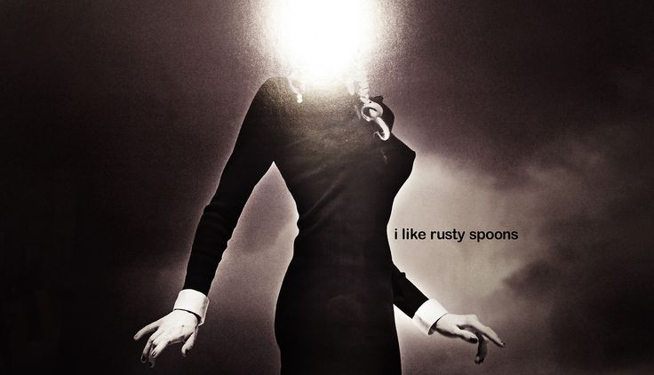 I like rusty spoons